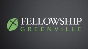Fellowship Greenville